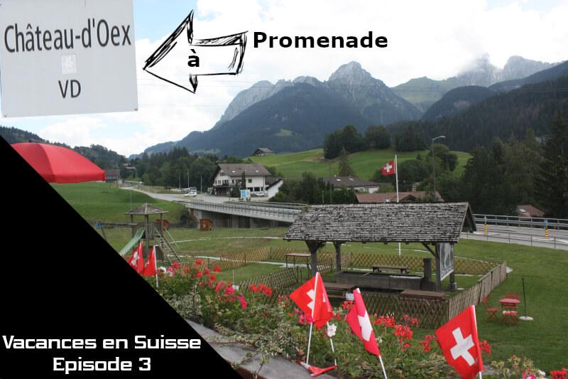 Vignette - Vacances en Suisse - Promenade à Château-d'Oex