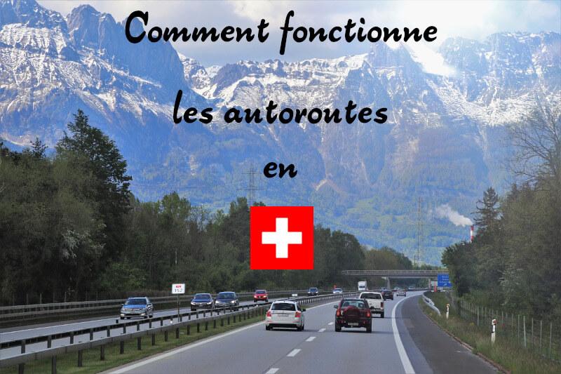 Vignette - Article sur comment fonctionne les autoroutes en Suisse